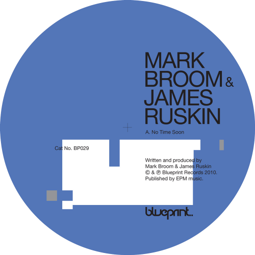Mark Broom & James Ruskin - No Time Soon E.P.