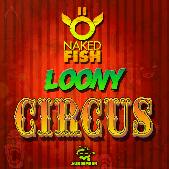 Naked Fish - Loony Circus EP [APORN049]