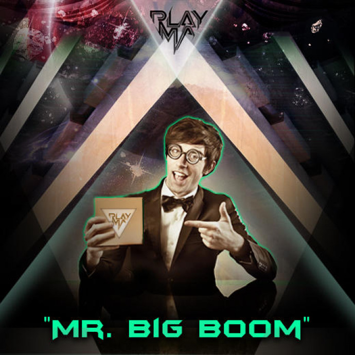PLAYMA - Mr. Big Boom (Free MP3)