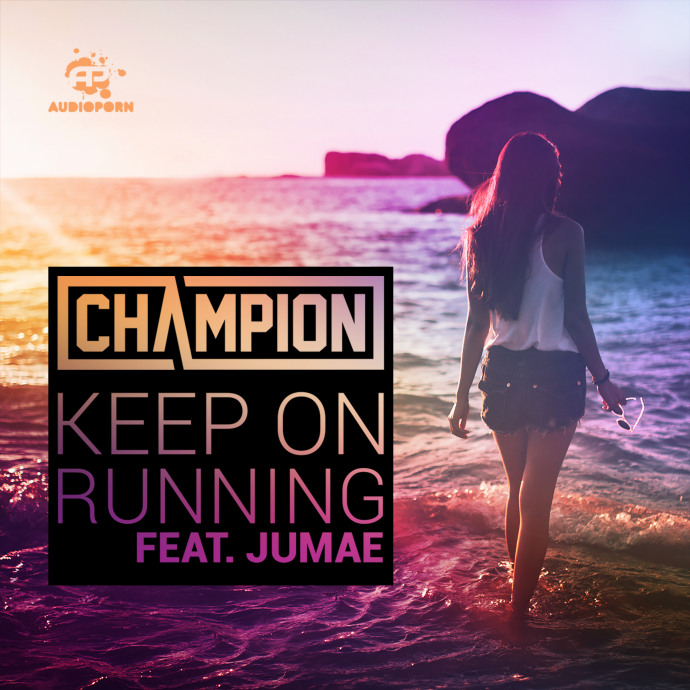Champion - 'Keep On Running (ft. Jumae)' [APORN061]