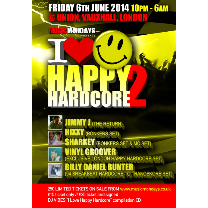I Love Happy Hardcore 2 ** Tickets on sale NOW **