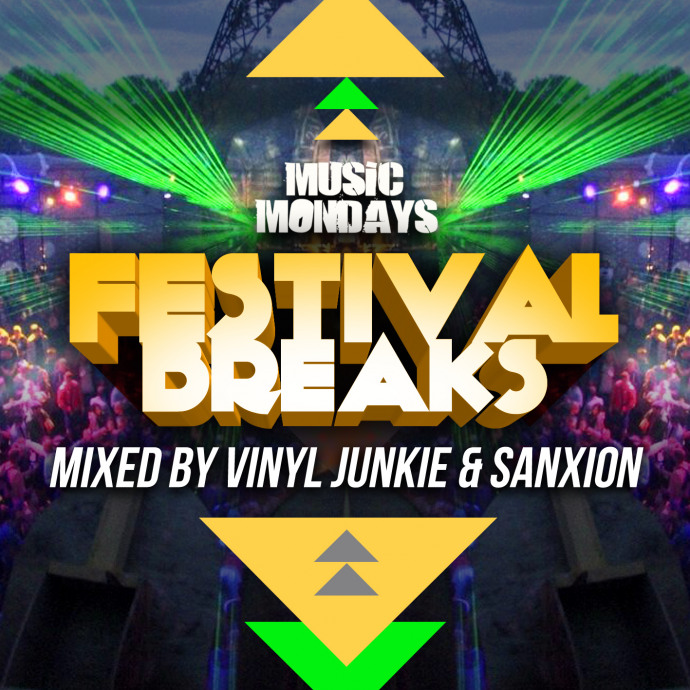 OUT NOW - FESTIVAL BREAKS MIXED BY VINYL JUNKIE & SANXION