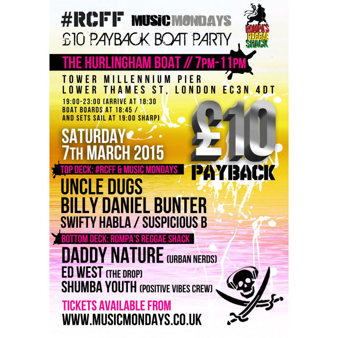 #RCFF / Music Mondays / Rompa's Reggae £10 Boat Party