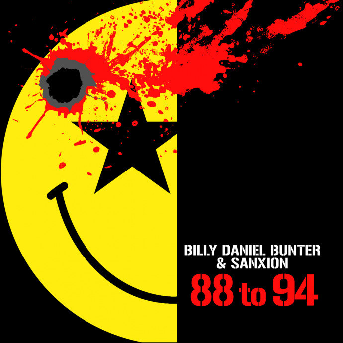 BILLY DANIEL BUNTER & SANXION - '88 TO '94 THE ALBUM