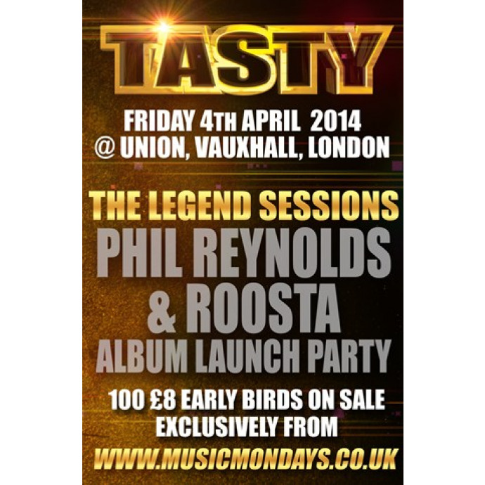 Tasty Presents - Legend Sessions FRIDAY 04.04.14