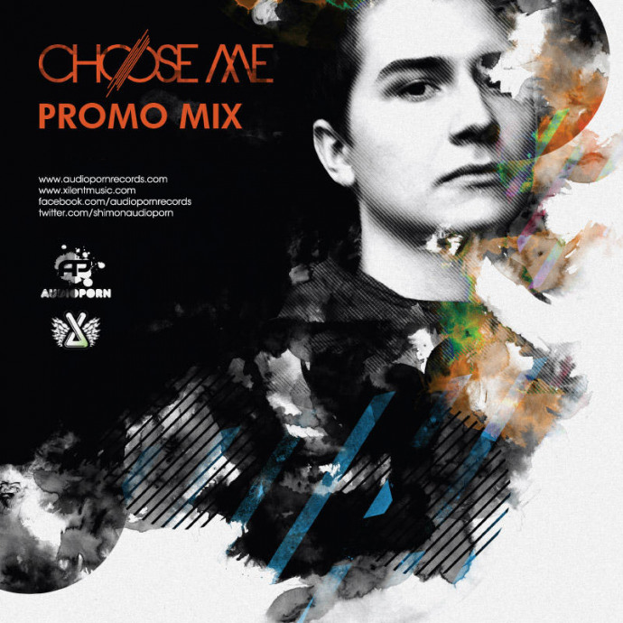 Xilent - Choose Me EP Promo Mix