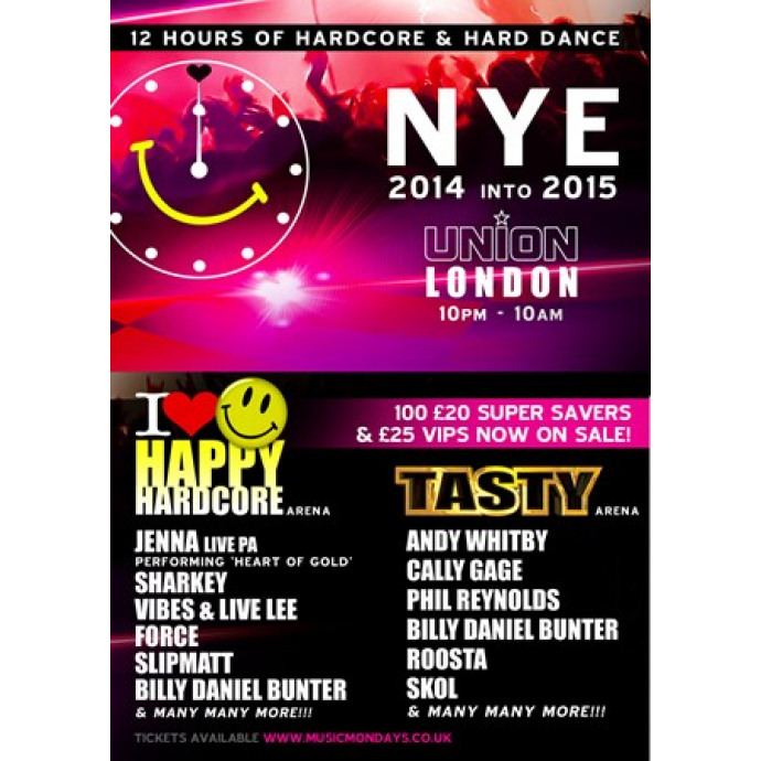 I Love Happy Hardcore & Tasty NYE... Standard Tickets on sale now