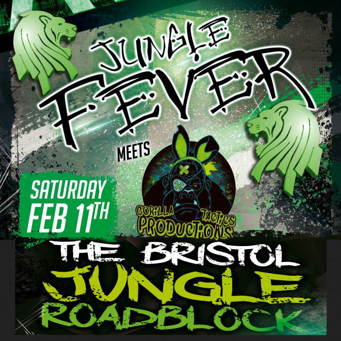 Jungle Fever x Gorilla Tactics: The Bristol Jungle Roadblock