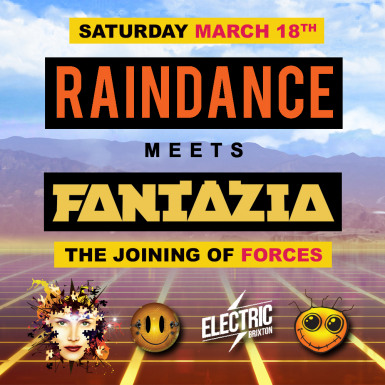 RAINDANCE MEETS FANTAZIA - LONDON